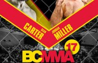 REPLAY: BCMMA 17 Undercard