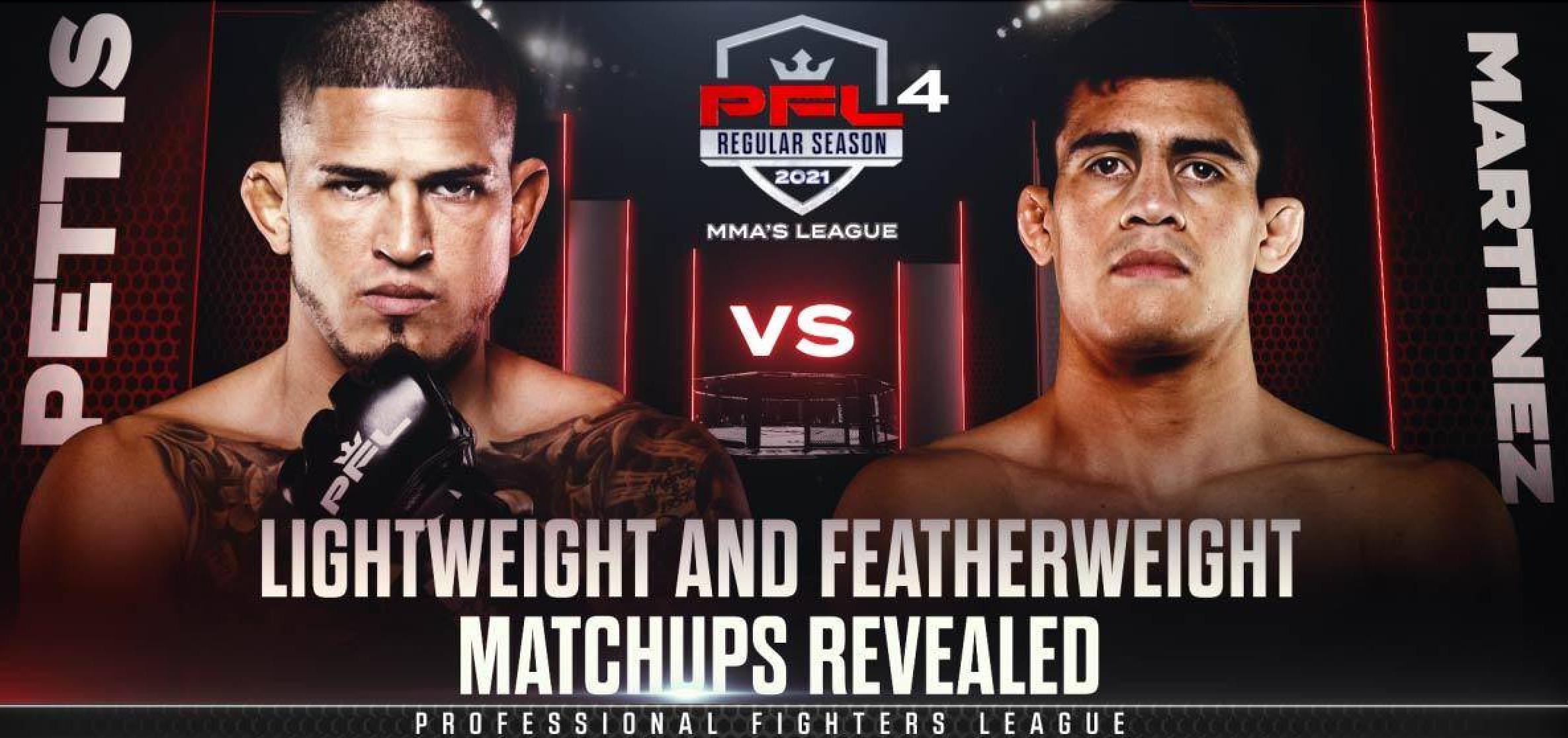 PROFESSIONAL FIGHTERS LEAGUE ANNOUNCES FINAL REGULAR SEASON MMA MATCHUPS FOR FEATHERWEIGHTS AND LIGHTWEIGHTS ON JUNE 10